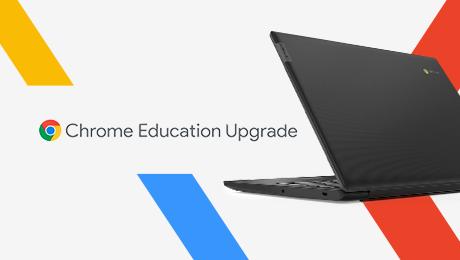 Chrome Education Upgrade